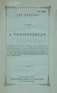 ten_reasons_for_being_a_Presbyterian