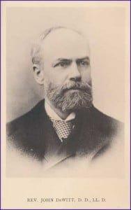 Rev. Dr. John De Witt, D.D. [10 October 1842 - 19 November 1923